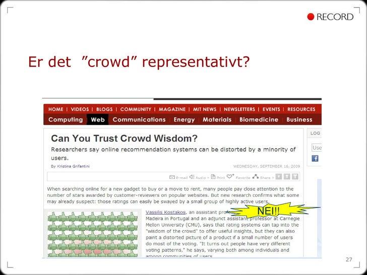 """Er det  """"crowd"""" representativt? NEI!!"""