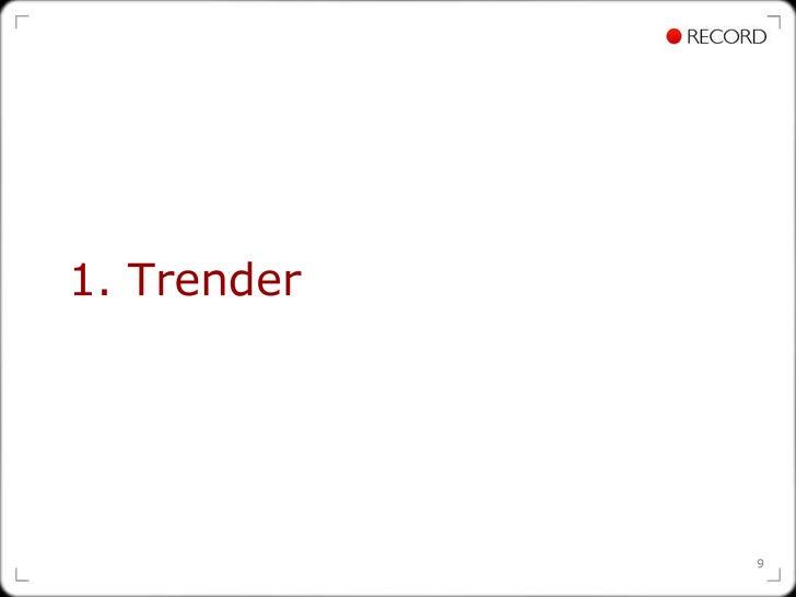 1. Trender