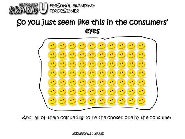 So you just seem like this in the consumers' eyes And all of them competing to be the chosen one by the consumer