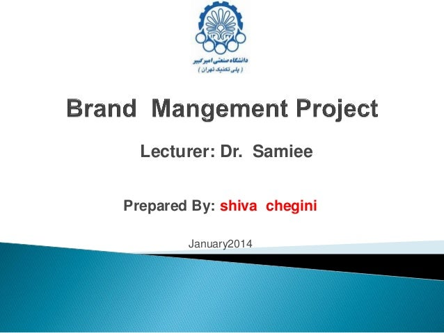 Lecturer: Dr. Samiee Prepared By: shiva chegini January2014