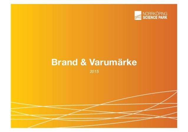 Brand & Varumärke 2015
