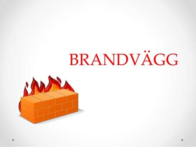 BRANDVÄGG