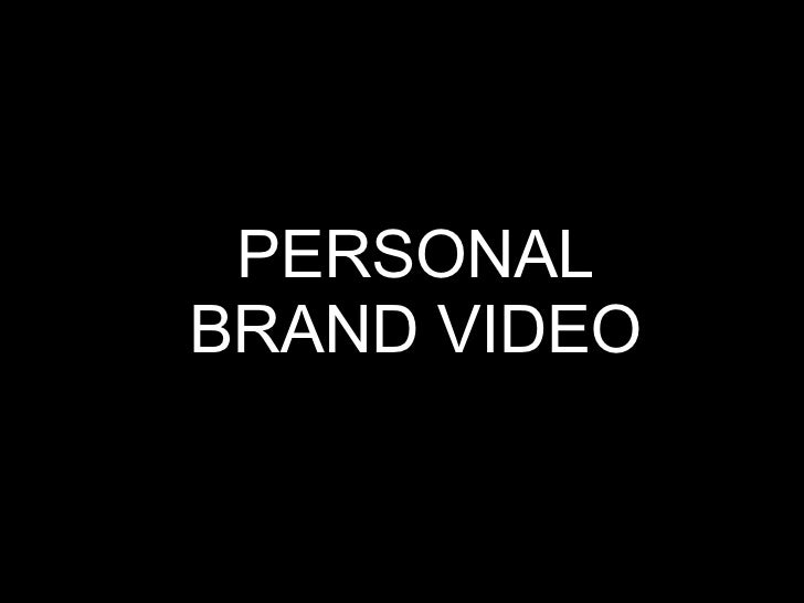 PERSONAL BRAND VIDEO