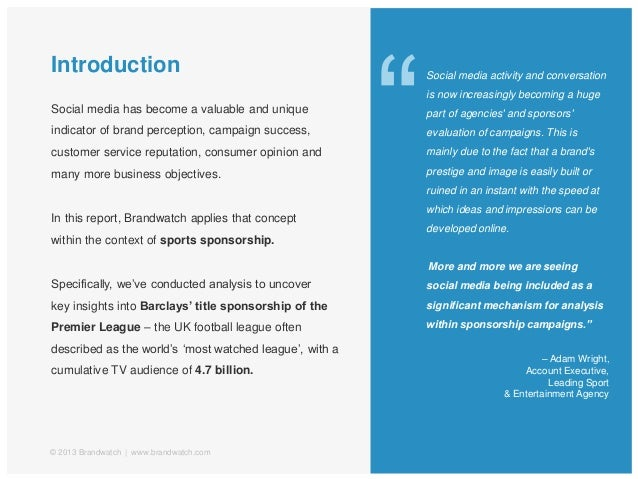 Introduction© 2013 Brandwatch | www.brandwatch.comSocial media has become a valuable and uniqueindicator of brand percepti...