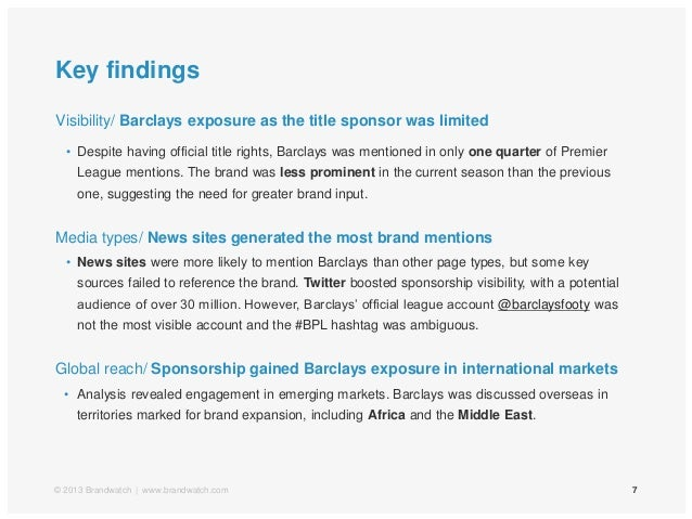 Key findings7Visibility/ Barclays exposure as the title sponsor was limited• Despite having official title rights, Barclay...