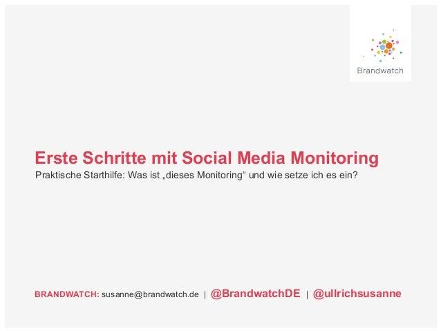 """Erste Schritte mit Social Media Monitoring  Praktische Starthilfe: Was ist """"dieses Monitoring"""" und wie setze ich es ein?  ..."""