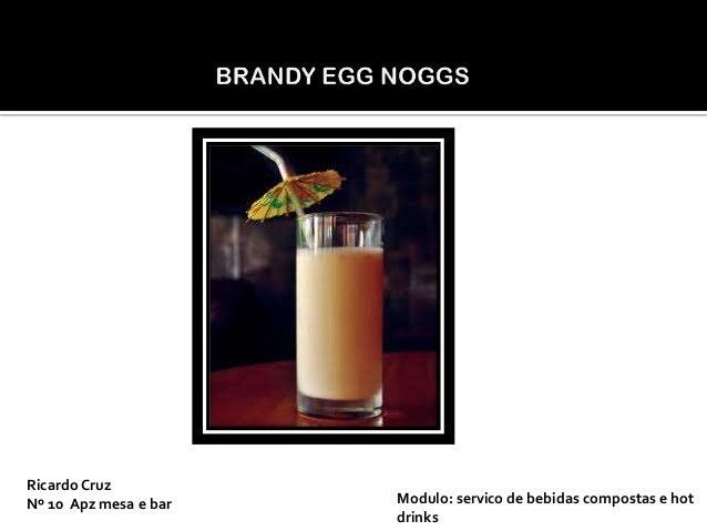 Ricardo Cruz Nº 10 Apz mesa e bar  Modulo: servico de bebidas compostas e hot drinks
