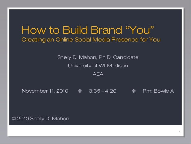 1 Shelly D. Mahon, Ph.D. Candidate University of WI-Madison AEA November 11, 2010 ✜ 3:35 – 4:20 ✜ Rm: Bowie A How to Build...
