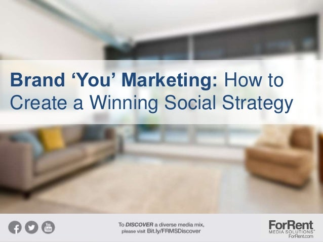 Brand 'You' Marketing: How to Create a Winning Social Strategy