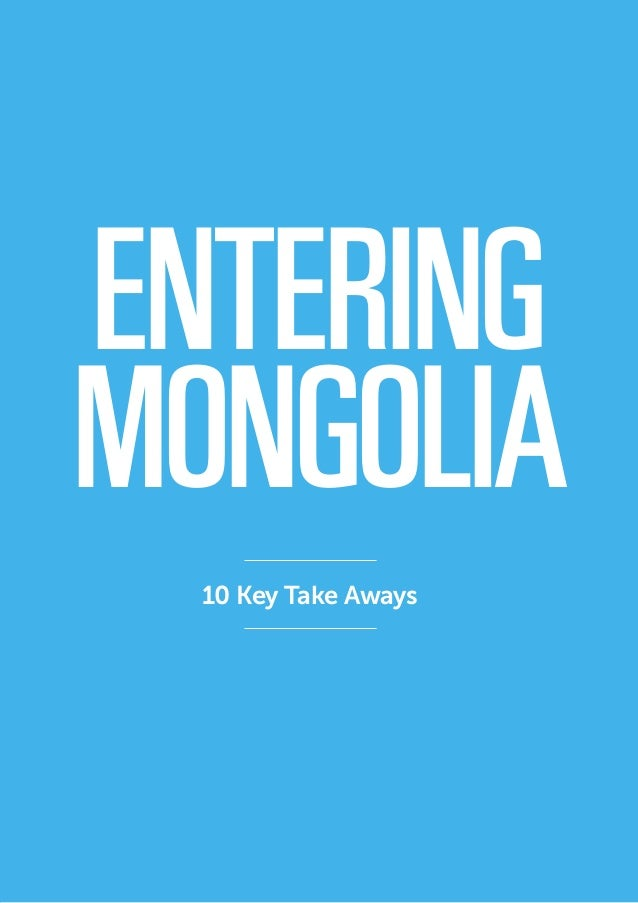 New is exciting There is a curiosity about Mongolian consumers that is a huge boon for businesses looking to launch in thi...