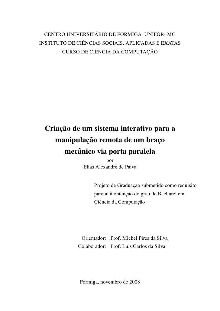 ´   CENTRO UNIVERSITARIO DE FORMIGA UNIFOR- MG                ˆ INSTITUTO DE CIENCIAS SOCIAIS, APLICADAS E EXATAS         ...
