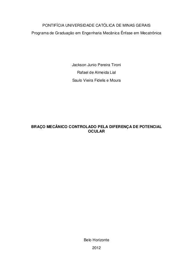 PONTIFÍCIA UNIVERSIDADE CATÓLICA DE MINAS GERAIS Programa de Graduação em Engenharia Mecânica Ênfase em Mecatrônica  Jacks...