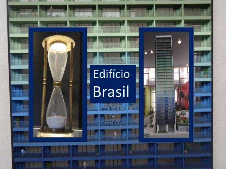 Edifício Brasil - estande de venda