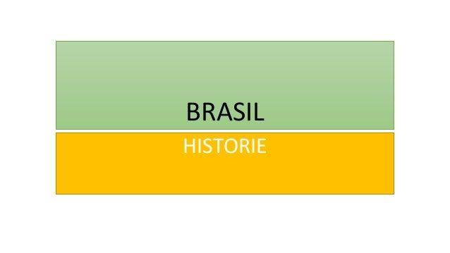 BRASIL HISTORIE