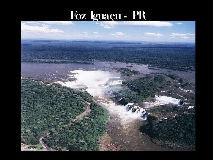 Foz Iguaçu - PR