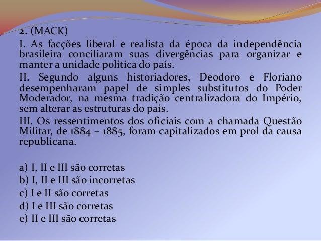 6- A Primeira República ou República Velha foi um período daHistória política do Brasil que se caracterizou pelo afastamen...
