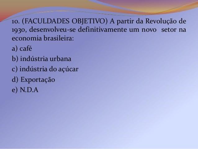 2) (UNIFENAS) - O objetivo da Coluna Prestes, que nadécada de 1920 percorreu milhares de quilômetros peloBrasil, era:a) co...