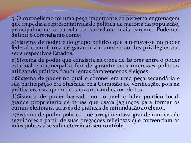 PUC SP JULHO 2005A Constituição brasileira de 1891:a) permitiu a plena democratização do país, com asuperação do regime mi...