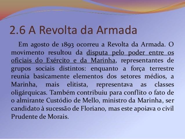 No dia 13 de setembro, navios da Armada começarama bombardear a cidade do Rio de Janeiro. Contando como apoio de São Paulo...