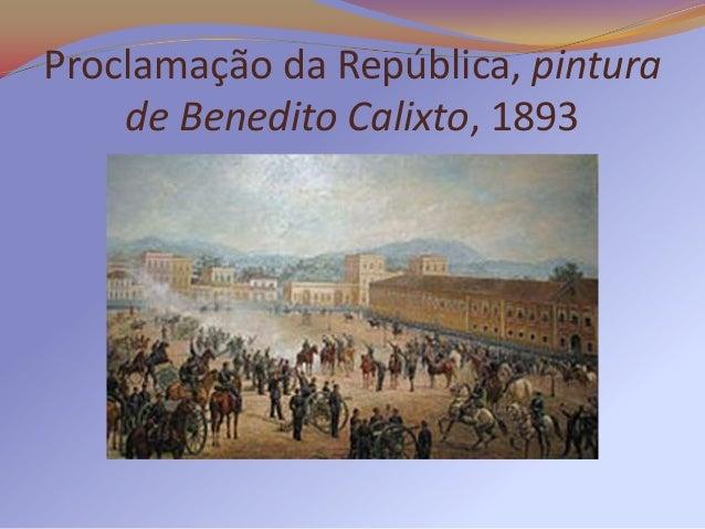 Proclamação da República, pintura    de Benedito Calixto, 1893