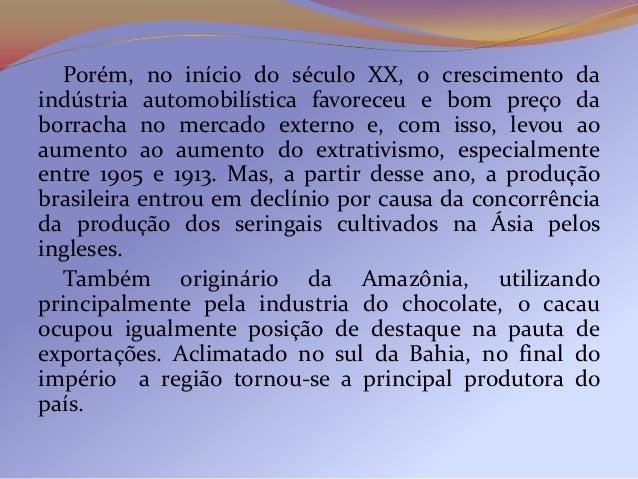 Incorporada à economia desde os tempos coloniais, acana-de-açúcar teve alguns momentos de expansãodurante a República Olig...