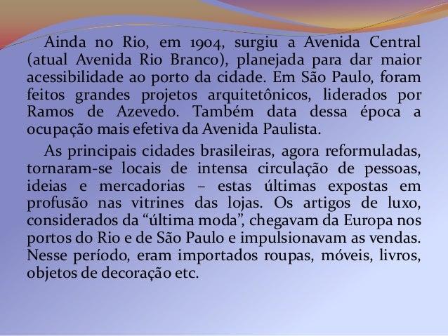 Apesar dos esforços empregados na modernização, asgrandes cidades da Primeira República enfrentavamproblemas com a crimina...