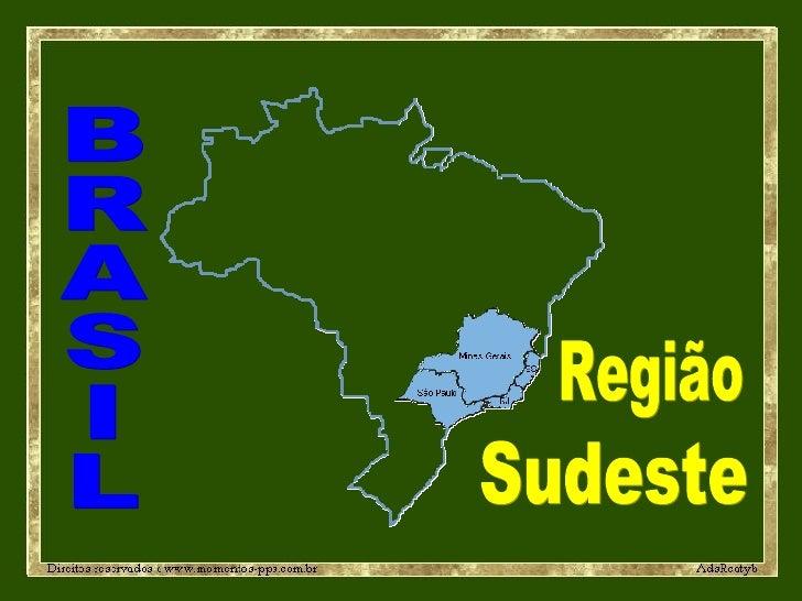 BRASIL Região Sudeste