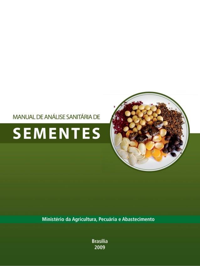 Anexo do Capítulo 9 (Teste de Sanidade de Sementes) das Regras para Análise de Sementes.