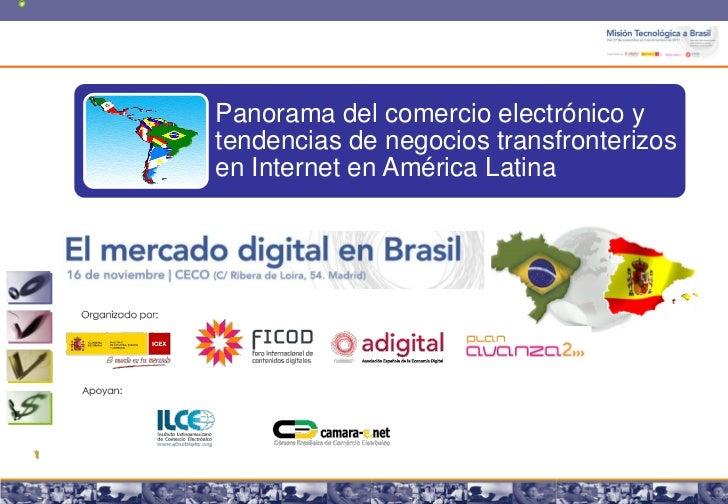 Panorama del comercio electrónico y    tendencias de negocios transfronterizos    en Internet en América Latina1     Copyr...