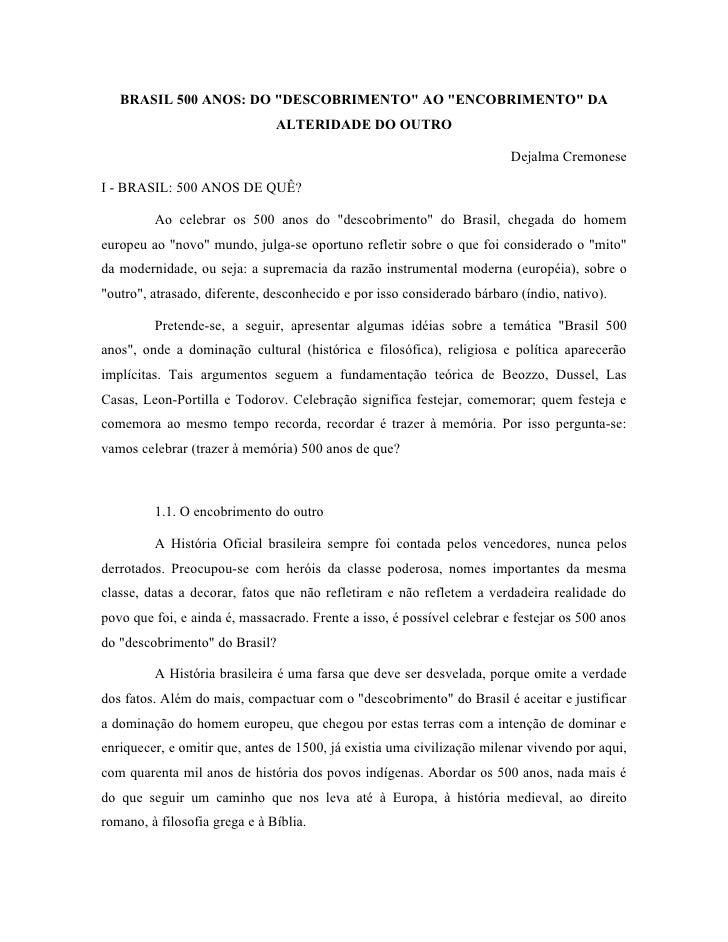 """BRASIL 500 ANOS: DO """"DESCOBRIMENTO"""" AO """"ENCOBRIMENTO"""" DA                                ALTERIDADE DO OUTRO               ..."""