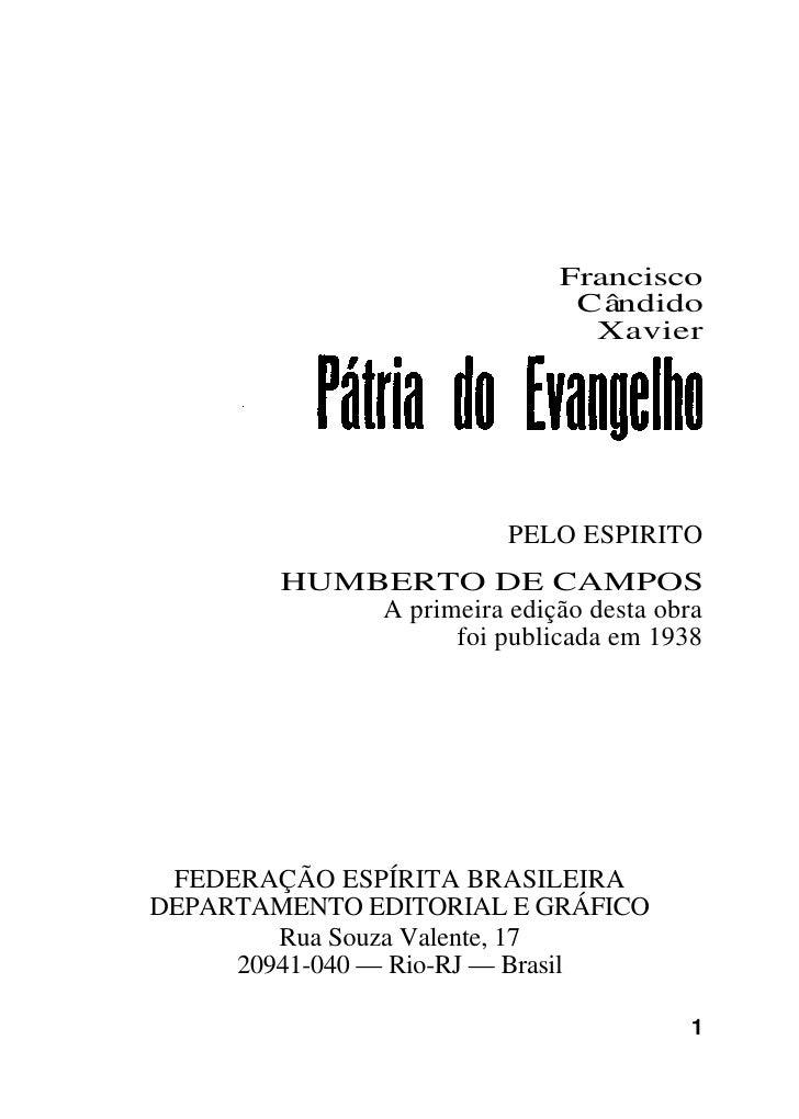 Francisco                              Cândido                               Xavier                         PELO ESPIRITO ...