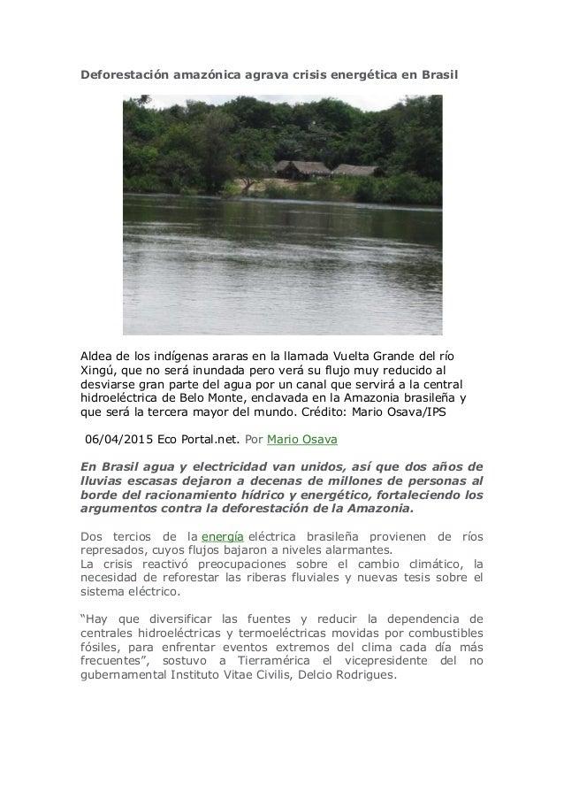 Deforestación amazónica agrava crisis energética en Brasil Aldea de los indígenas araras en la llamada Vuelta Grande del r...