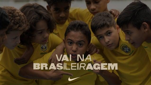 NIKE FUTEBOL | BRASILEIRAGEM 2.0 7X1 DEIXOU MARCAS.