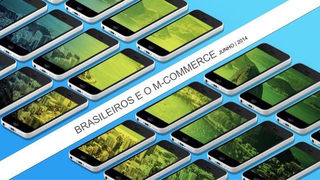 Índice  1.Metodologia  1.Metodologias utilizadas  2.Com quem falamos  2.Perfil do público  3.Mobile marketing  4.M-commerc...