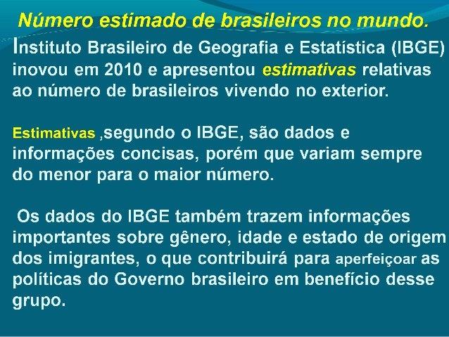 Brasileiros no exterior apresenta o for Que significa exterior