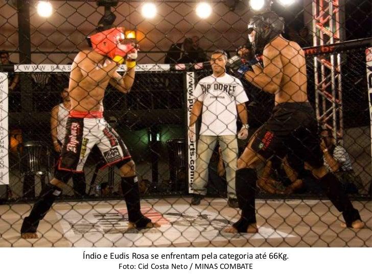Índio e Eudis Rosa se enfrentam pela categoria até 66Kg.<br />Foto: Cid Costa Neto / MINAS COMBATE <br />