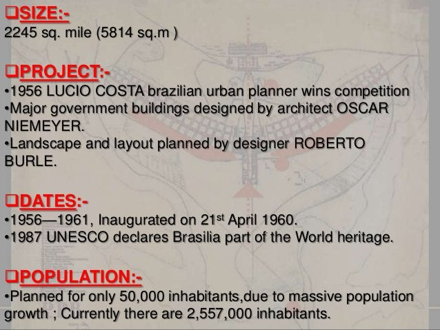 PURPOSE OF BRASILIA FOR NEW DEVLOPMENT. TO RELIEVE THE PRESSURE OF OVERPOPULATION FROM THE OLD CAPITAL RIO DE JANEIRO. ...