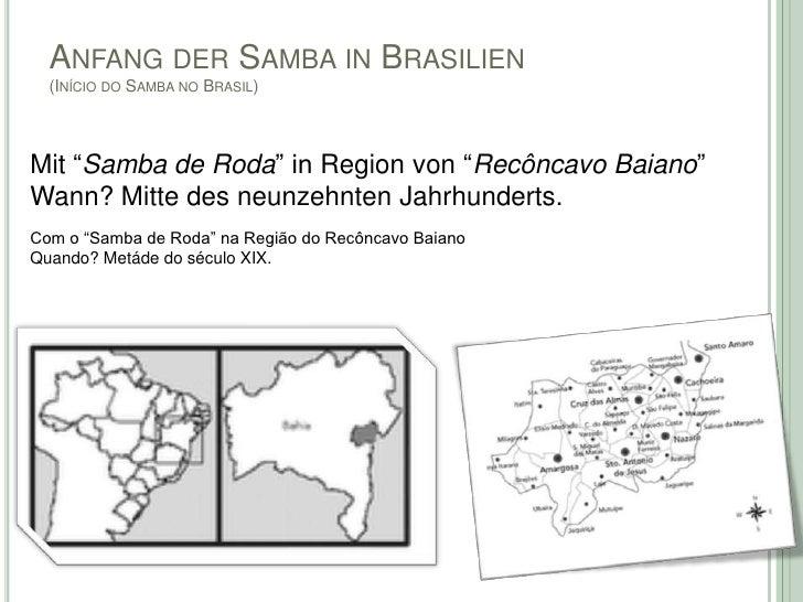 """ANFANG DER SAMBA IN BRASILIEN  (INÍCIO DO SAMBA NO BRASIL)Mit """"Samba de Roda"""" in Region von """"Recôncavo Baiano""""Wann? Mitte ..."""