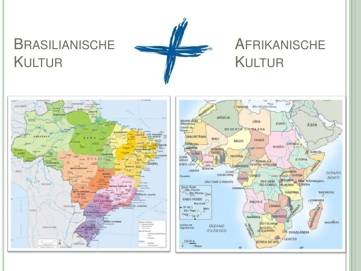 BRASILIANISCHE   AFRIKANISCHEKULTUR           KULTUR