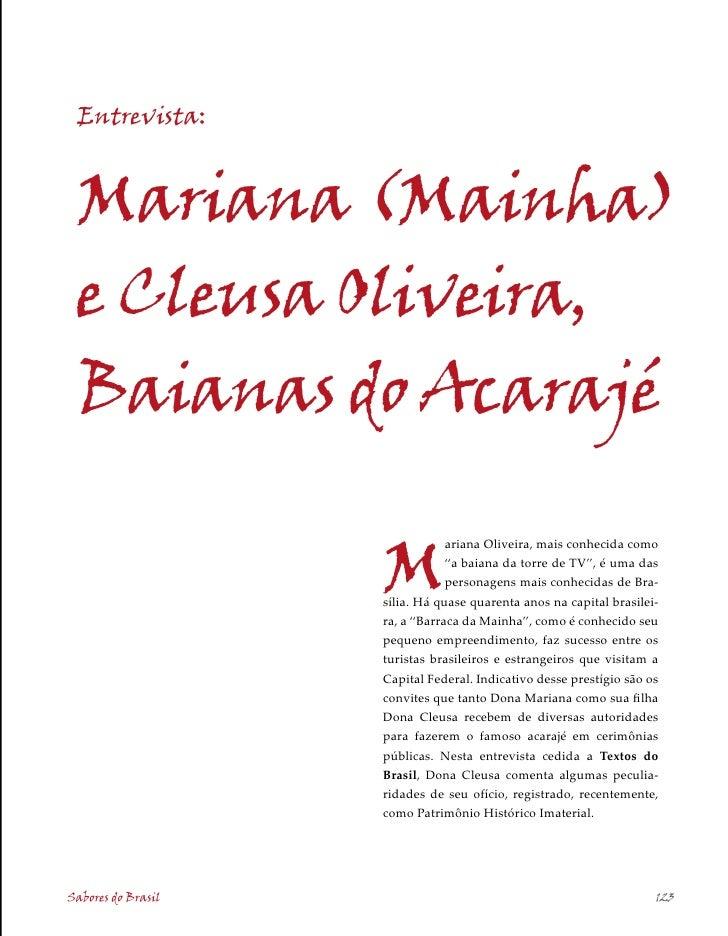Entrevista:    Mariana (Mainha)  e Cleusa Oliveira,  Baianas do Acarajé                      M                            ...