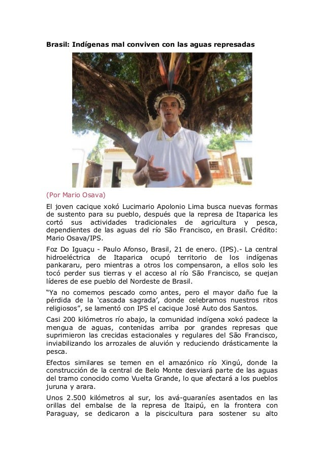 Brasil: Indígenas mal conviven con las aguas represadas  (Por Mario Osava) El joven cacique xokó Lucimario Apolonio Lima b...