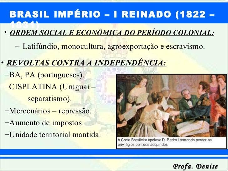 <ul><li>ORDEM SOCIAL E ECONÔMICA DO PERÍODO COLONIAL: </li></ul><ul><ul><li>Latifúndio, monocultura, agroexportação e escr...