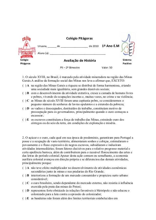 Colégio Pitágoras             Uruana, ______ de ___________________ de 2010      1º Ano E.M             Aluno (a): _______...