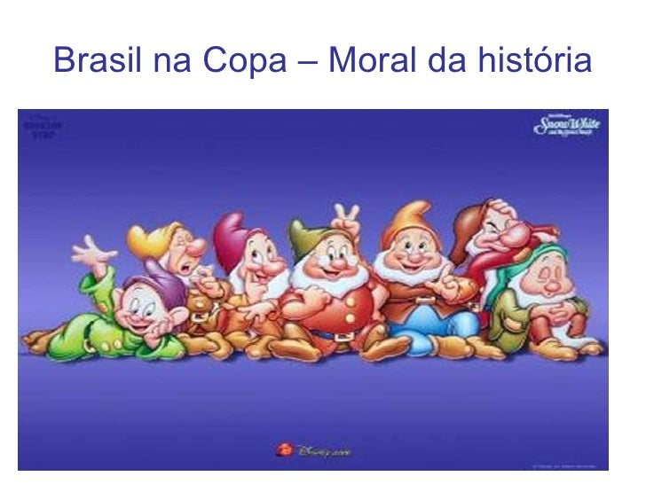 Brasil na Copa – Moral da história