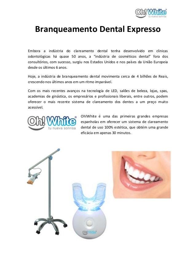 Branqueamento Dental ExpressoEmbora a indústria do clareamento dental tenha desenvolvido em clinicasodontológicas há quase...