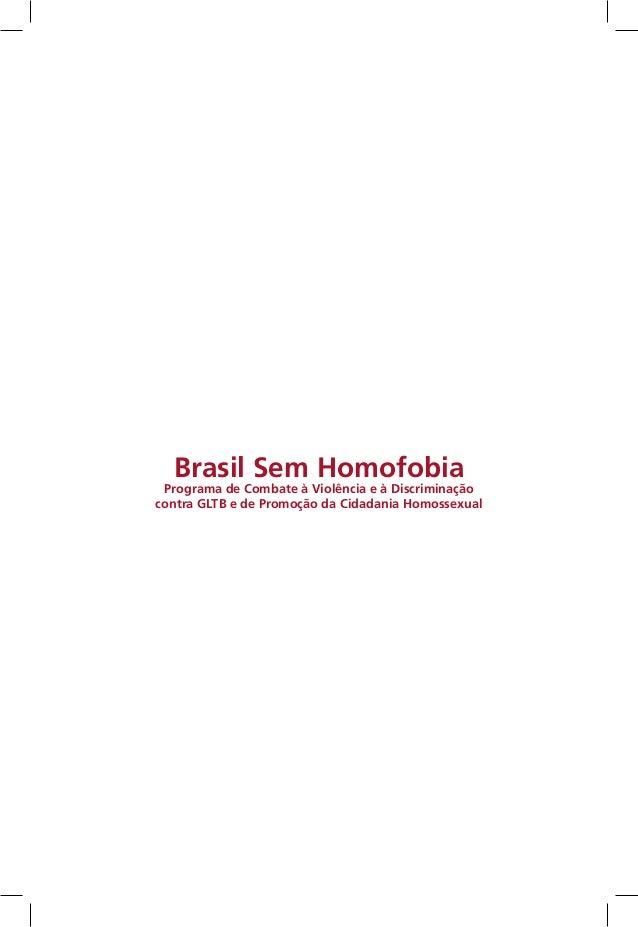 Brasil Sem Homofobia Programa de Combate à Violência e à Discriminação contra GLTB e de Promoção da Cidadania Homossexual
