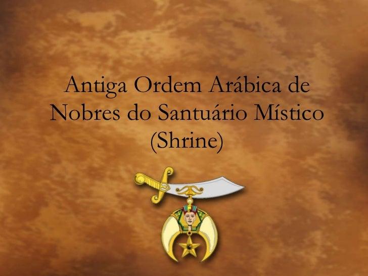 Antiga Ordem Arábica de Nobres do Santuário Místico (Shrine)