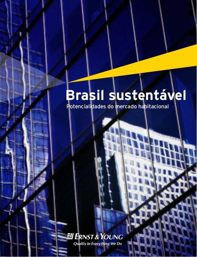 A  Brasil sustentável Potencialidades do mercado habitacional