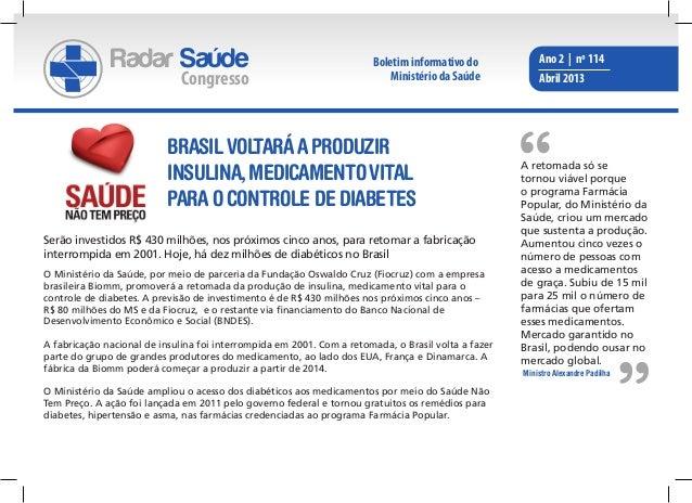 Brasil voltará a produzir insulina, medicamento vital para