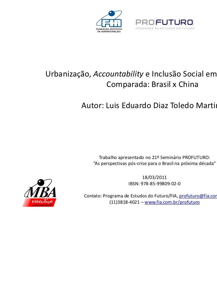 Urbanização, Accountability e Inclusão Social em Perspectiva                Comparada: Brasil x China          Autor: Luis...